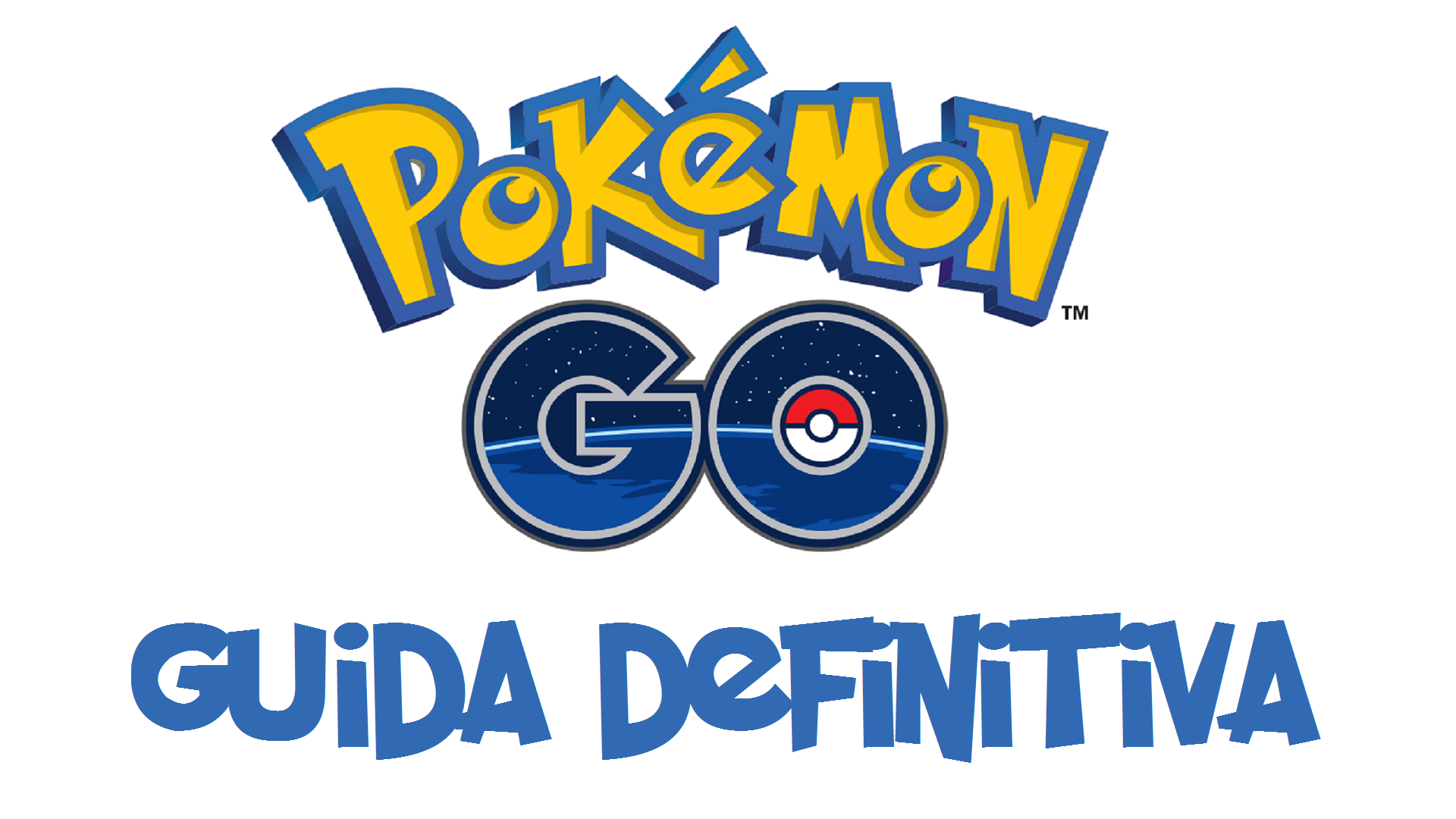 Pokemon go guida definitiva