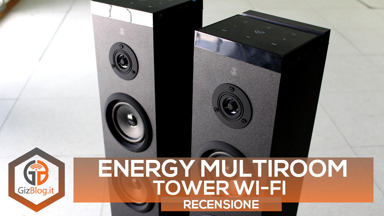 energy multiroom tower wi-fi recensione
