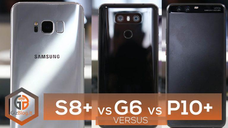 confronto Samsung Galaxy S8+ LG G6 Huawei P10 Plus