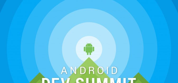 android dev summit 2018
