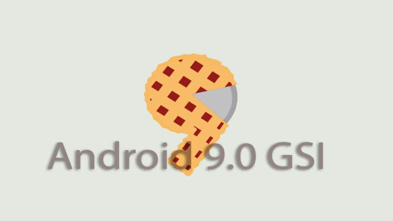 Android 9 Pie GSI