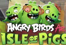 angry birds ar isle of pigs ios