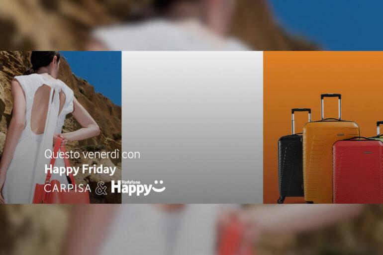 vodafone happy friday codice promo carpisa yamamay